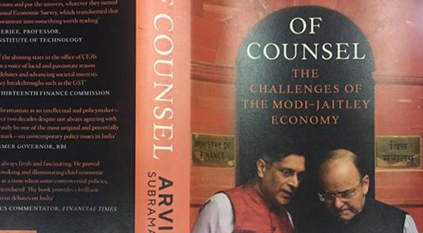 Arvind Subramanian of Counsel The challenges of Modi-Jaitley Economy